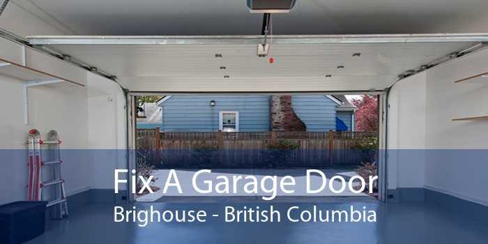 Fix A Garage Door Brighouse - British Columbia