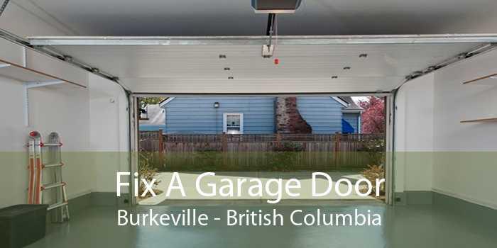 Fix A Garage Door Burkeville - British Columbia