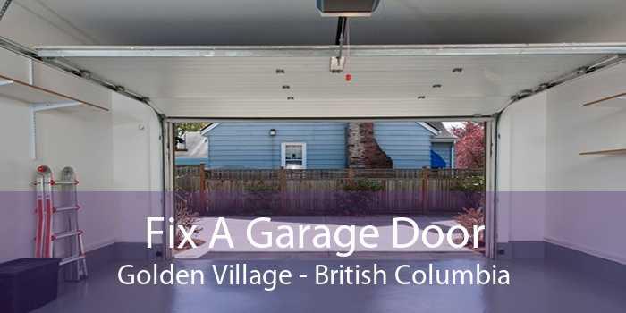 Fix A Garage Door Golden Village - British Columbia