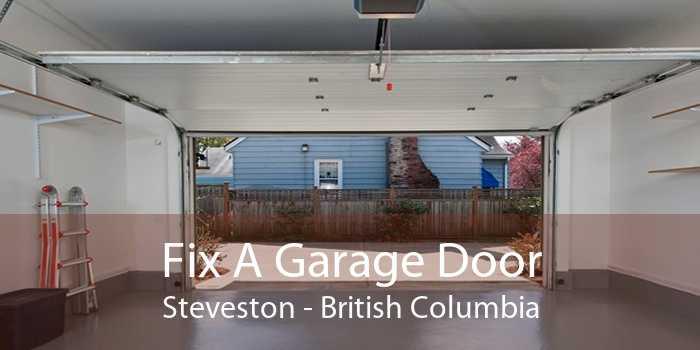 Fix A Garage Door Steveston - British Columbia