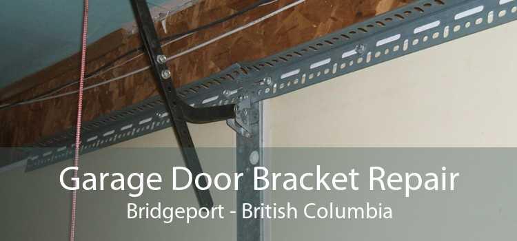 Garage Door Bracket Repair Bridgeport - British Columbia
