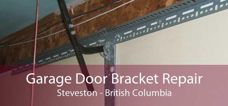 Garage Door Bracket Repair Steveston - British Columbia