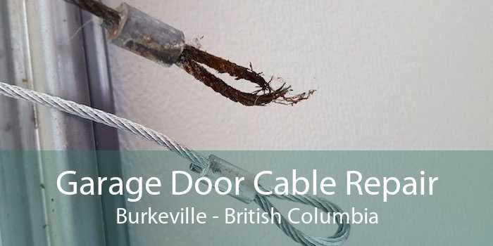 Garage Door Cable Repair Burkeville - British Columbia