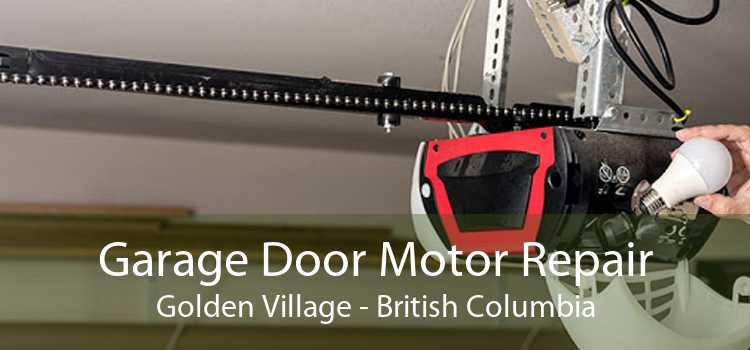 Garage Door Motor Repair Golden Village - British Columbia
