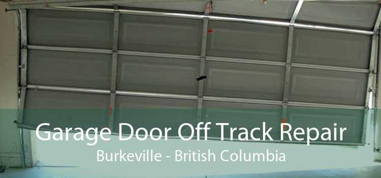 Garage Door Off Track Repair Burkeville - British Columbia