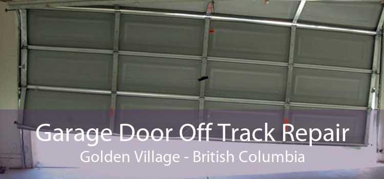 Garage Door Off Track Repair Golden Village - British Columbia