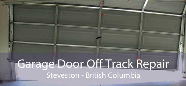 Garage Door Off Track Repair Steveston - British Columbia