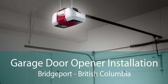 Garage Door Opener Installation Bridgeport - British Columbia
