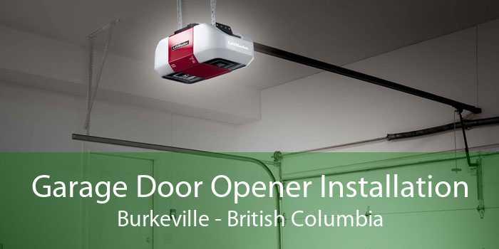 Garage Door Opener Installation Burkeville - British Columbia