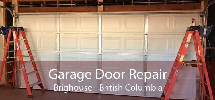 Garage Door Repair Brighouse - British Columbia
