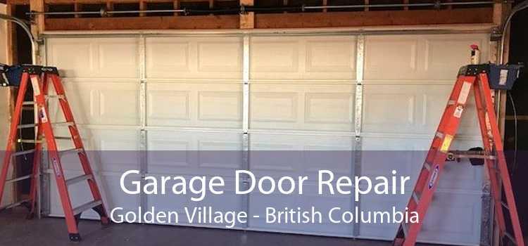 Garage Door Repair Golden Village - British Columbia