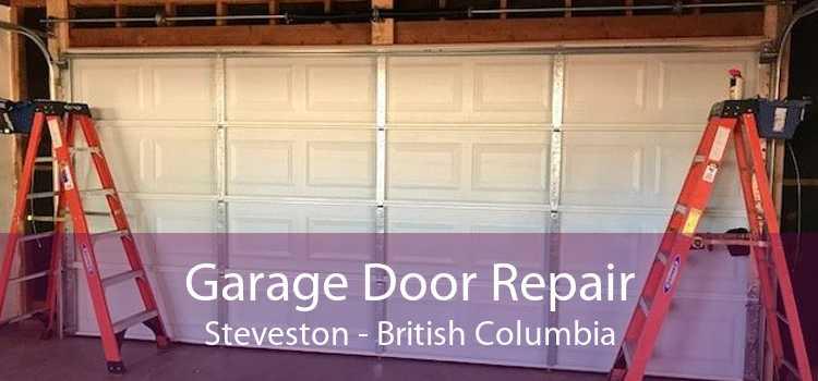 Garage Door Repair Steveston - British Columbia