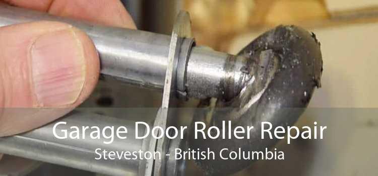 Garage Door Roller Repair Steveston - British Columbia