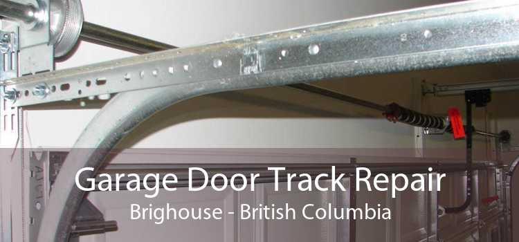 Garage Door Track Repair Brighouse - British Columbia