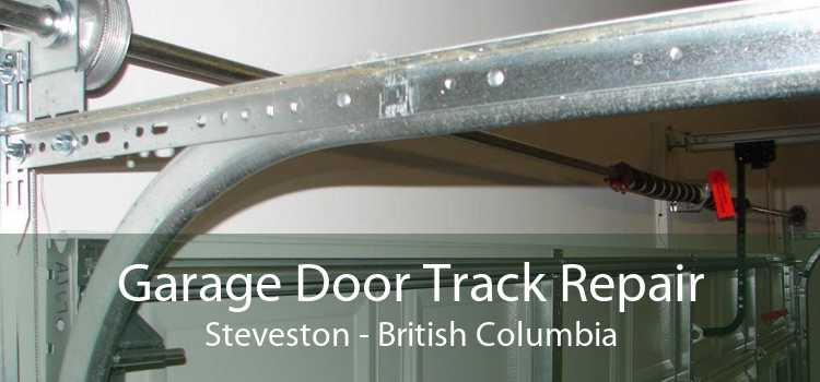 Garage Door Track Repair Steveston - British Columbia
