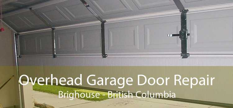 Overhead Garage Door Repair Brighouse - British Columbia