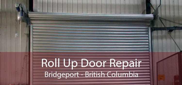 Roll Up Door Repair Bridgeport - British Columbia