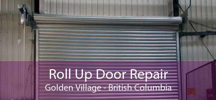 Roll Up Door Repair Golden Village - British Columbia
