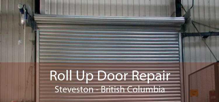 Roll Up Door Repair Steveston - British Columbia