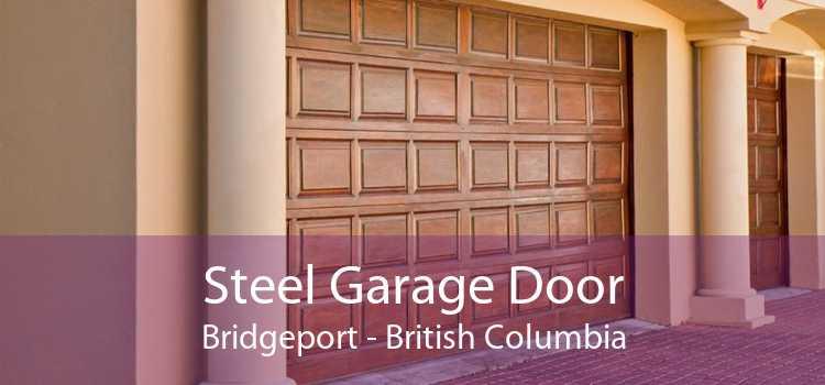 Steel Garage Door Bridgeport - British Columbia